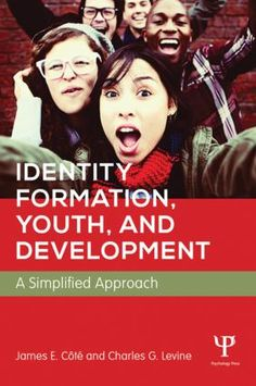 Identity Formation, Youth, and Development: A Simplified Approach (Paperback) - Routledge