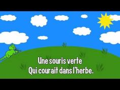 Comptine : Une souris verte Kindergarten Songs, French Songs, Frans, Science Curriculum, French Teacher, French Language, Clip, Grade 1, Teaching Ideas
