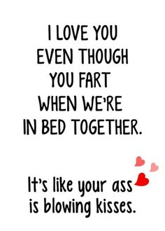 Farts I Love You Card with your own Handwriting. Personal Paper Hugs for Signed - Card No. 8802 quotes for him husband Farts I Love You Card with your own Handwriting. Personal Paper Hugs for Signed - Card No. Cheesy Love Quotes, Love Quotes For Him Funny, I Love You Funny, Love You Quotes For Him Husband, Love Quotes For Him Romantic, Deep Quotes About Love, Love Quotes For Boyfriend, Love Yourself Quotes, Funny Husband Quotes