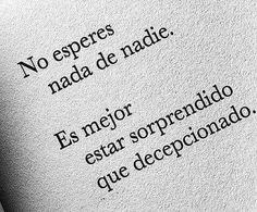 Find images and videos about love, phrases and frases en español on We Heart It - the app to get lost in what you love. Soul Quotes, Woman Quotes, Life Quotes, Inspirational Phrases, Motivational Phrases, Love Words, Beautiful Words, Unloved Quotes, Cute Spanish Quotes