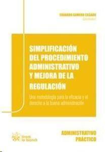 Simplificación del procedimiento administrativo y mejora de la regulación. /  Tirant lo Blanch, 2014