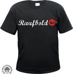 Raufbold T-Shirt