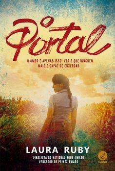 Divulgando | O Portal, de Laura Ruby - Cantinho da Leitura