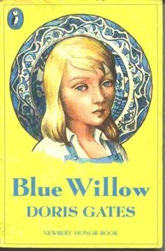 Blue Willow by Doris Gates - a beautiful story