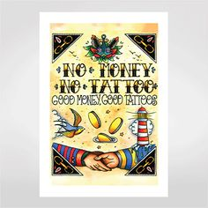 Fine art No money, no tattoo por Ed Hand & Ink  R$48,00