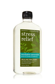 Stress Relief - Eucalyptus Spearmint Body & Shine Shampoo - Aromatherapy - Bath & Body Works. Yes, please.