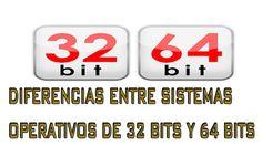 DIFERENCIAS ENTRE SISTEMAS OPERATIVOS DE 32 BITS Y 64 BITS