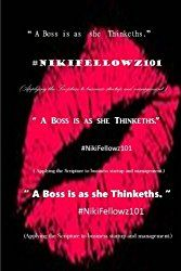 Ms. Kri' Shawn N. Terrell releases A Boss Is As She Thinkeths., A Comprehensive Business Handbook For Women, Based On Biblical Scripture,…