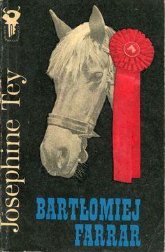"""""""Bartłomiej Farrar"""" (Brat Farrar) Josephine Tey Translated by Jadwiga Olędzka Cover by Mieczysław Kowalczyk Book series Klub Srebrnego Klucza Published by Wydawnictwo Iskry 1978"""
