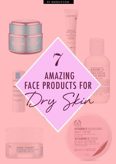 7 face products for dry skin // great info!