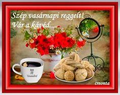 Szeretettel kívánok szép  vasárnap reggelt