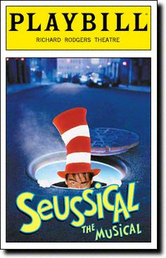 Seussical Playbill Covers on Broadway - Information, Cast, Crew, Synopsis and Photos - Playbill Vault 190 performances