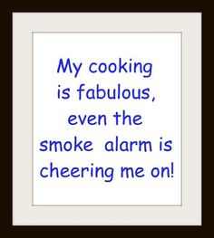 Haha I ALWAYS set the smoke detectors off! But I have never managed to burn my food... O.o