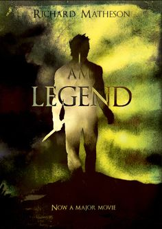 I Am Legend, Richard Matheson | Community Post: 17 Groundbreaking Sci-Fi And Fantasy Books Everyone Should Read