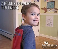 7 Toddler Behaviors that I Adore: Nice reading break from all of the Toddler Behaviors we hate jargon...