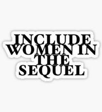 Include Women In The Sequel Sticker Preppy Stickers, Cute Laptop Stickers, Red Bubble Stickers, Macbook Stickers, Cool Stickers, Hamilton Quotes, Hamilton Fanart, Hamilton Musical, Hamilton Broadway