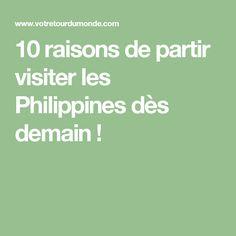 10 raisons de partir visiter les Philippines dès demain !