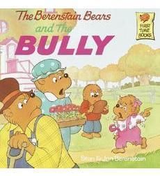 "The Berenstain Bears and the Bully - perfect book for introducing the topic of ""bullying"" and beginning a discussion around it with young children, ages 5-8"