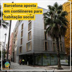 Barcelona aposta em contêineres para habitação social #aqruitetura #arquiteturasustentavel #container