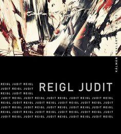 Judith Reigl Kalman Maklary Fine Arts Falk Miksa U.10, 1055 Budapest Début : 14/11/2013 Fin : 10/12/2013 Website : www.kalmanmaklary.com