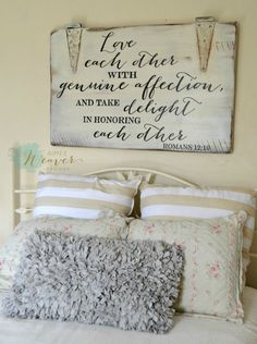 Love each other with genuine affection Wood Sign customizable Aimee Weaver Designs, LLC has personalized, custom, hand painted reclaimed barn wood signs and home decor ideas. Do It Yourself Design, Do It Yourself Inspiration, Master Bedroom, Bedroom Decor, Bedroom Ideas, Bedroom Signs, Bedroom Wall Decor Above Bed, Bedroom Fun, Bed Ideas