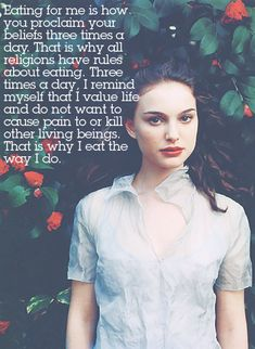 such an eloquent quote from natalie portman about her choice to be vegan