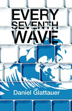 Every Seventh Wave by Daniel Glattauer