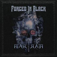 "[CRÍTICAS] FORGED IN BLACK (GBR) ""Fear reflecting fear"" CD EP 2016 (Autoeditado)"
