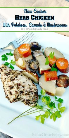 If you are looking for a new yummy but healthy recipe to try, be sure to check out this recipe for Slow Cooker Herb Chicken With Potatoes, Carrots And Mushrooms! It is Whole30, gluten free, dairy free and can very easily be made Paleo!
