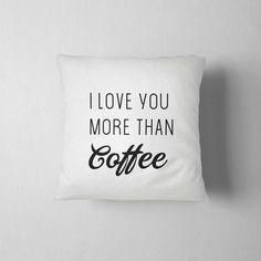 I love you more than coffee, Decorative Pillow 16x16, Red Pillow, Home decor, Throw pillow, Gift idea, valentines day ,sofa pillow, Quilt Pillow Case, Throw Pillow Cases, Pillow Room, Throw Pillows, Cover Pillow, Modern Pillow Covers, Modern Pillows, Decorative Pillows, Beige Pillows