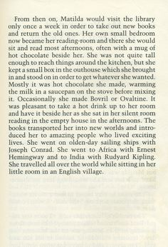 """""""She travelled all over the world while sitting in her little room in an English village."""" (Matilda)"""