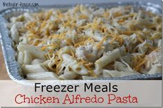Chicken Alfredo Pasta recipe that you can freeze will get dinner on the table quick tonight! Welcome back to our January Pantry Challenge series! .