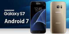 Descargar Android 7 Nougat en Samsung Galaxy S7 Edge Beta