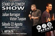 Aún no tienes planes para este sábado?  Aquí una excelente opción: Stand Up Comedy show Sábado 22 de agosto 8pm en Napones Cervecería. Víctor Tuxpan Stand Up y Julian Barragan en un divertido show.