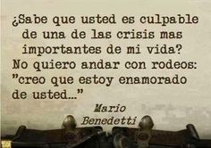 52 Frases de Mario Benedetti, Hazle el amor, Hazte el amor. - Taringa! Wall Quotes, Book Quotes, Me Quotes, More Than Words, Some Words, Bien Dit, Most Beautiful Words, Spanish Quotes, Love Messages