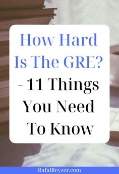 In this article, you'll learn all about the difficulty of the GRE. It's not as hard as you may think, but there are some important things you need to know. Pa School, Graduate School, School Essay, School Daze, Gre Study Plan, Gre Prep, Test Prep, Gre Tips, Gre Exam