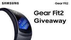 The Winner is : Paul D, congrats... Samsung Gear Fit 2 – International Giveaway! End : September 18, 2016, Enter Here To Win : https://gleam.io/SUXmO-bCKCHq