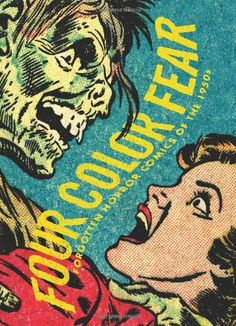 Four Color Fear: Forgotten Horror Comics of the « Library User Group