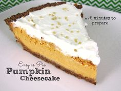 Pumpkin Cheesecake- This easy Pumpkin Cheesecake pie uses a quick homemade crust, or you can use store-bought crust to save time. It's a delicious family favorite!