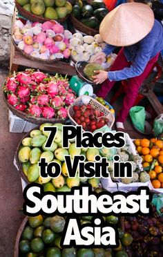 7 Places to Visit in Southeast Asia #travel