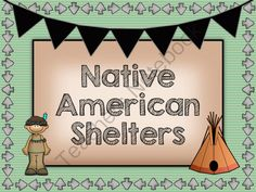 Native American Shelters (Aligned to Common Core) from Ms Third Grade on TeachersNotebook.com (36 pages)  - This 36 page resource will help your students explore diverse Native American cultures.  While focusing on Native American shelters, the different tribes and areas are introduced.  Your students will learn about the Northwest Coast, Southwest, California-