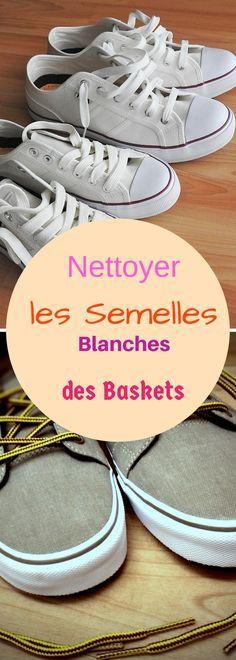 Astuces pour nettoyer les semelles blanches de vos baskets #baskets #chaussures #converse
