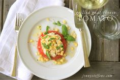 Grilled Tomato, Goat Cheese, Fresh Sweet Corn & Basil Appetizer More