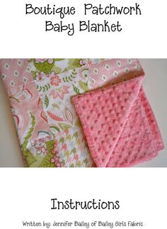 "Patchwork Minky Baby Blanket PDF pattern- How to make a minky backed baby blanket (size 27.5"" x 33"")"