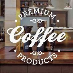 Premium Coffee Cafe Window Sign Stickers Graphics Decal Frosted Vinyl | eBay