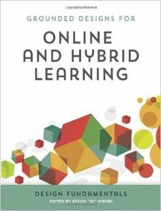 Online and Hybrid Learning: Design Fundamentals by Atsusi ''2c'' Hirumi: Online and Hybrid Learning Design Fundamentals covers the basic tasks associated with the systematic design of online and hybrid learning environments. The contributors present a framework for designing and sequencing meaningful digital interactions, and discuss practical tools for preparing students for successful online learning.
