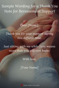 Use this short & sweet sample wording for bereavement support to express your gratitude to a special friend who's thoughtfulness and support particularly touched you in your time of grief. Thank You Friend, I Thank You, Funeral Thank You Notes, Bff Quotes, Bereavement, Touching You, Love Life, Grief