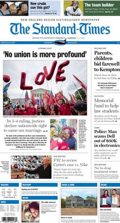 The Standard-Times. June 27, 2015.  Big national news: Supreme Court ruling makes same-sex marriage a right nationwide, Parents and students bid farewell to Kempton; police say man scams Dell out of $30,000 in electronics and more.