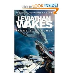 Leviathan Wakes: Book One of the Expanse series: Amazon.co.uk: James S. A. Corey: Books