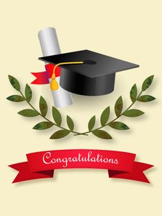 Graduation Ceremony Card: The laurel leaves are a symbol of honor for a scholar. Congrat the grad with a thoughtful and sophisticated graduation card. Graduation Cap Images, Graduation Message, Phd Graduation, Graduation Templates, Graduation Greetings, Graduation Cards, Birthday Greeting Cards, Birthday Greetings, Card Birthday